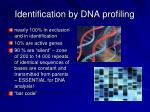 identification by dna profiling