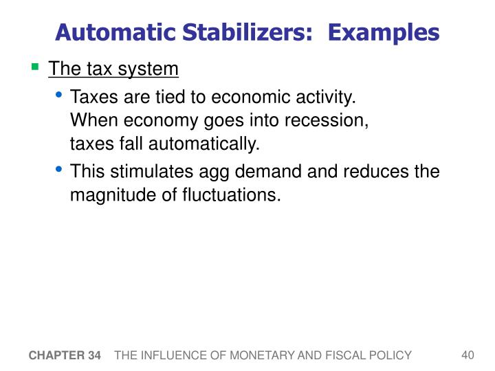 Automatic Stabilizers:  Examples
