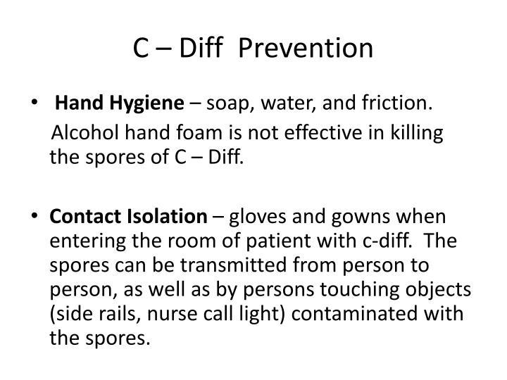 C – Diff  Prevention