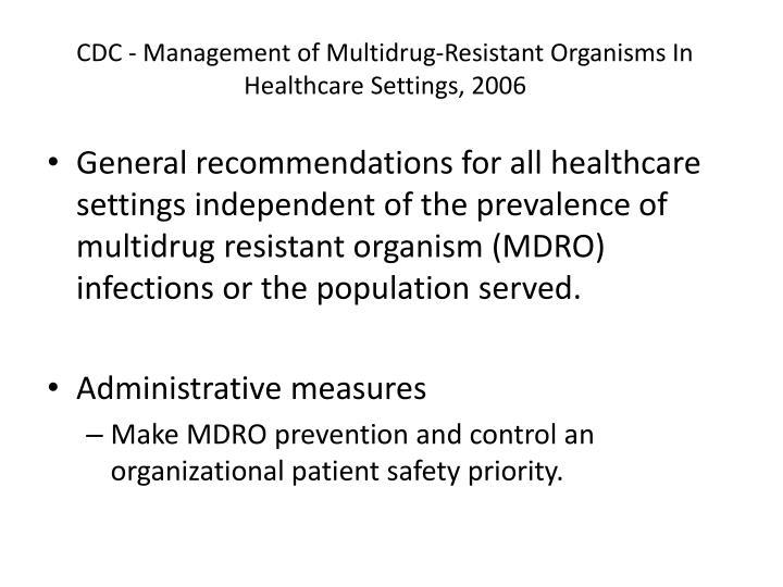CDC - Management of Multidrug-Resistant Organisms In