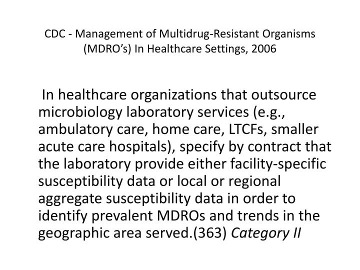 CDC - Management of Multidrug-Resistant Organisms (MDRO's) In Healthcare Settings, 2006
