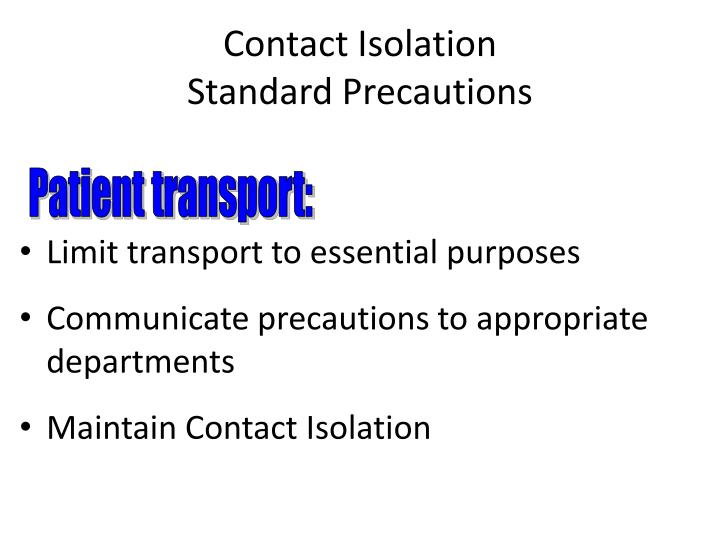 Contact Isolation