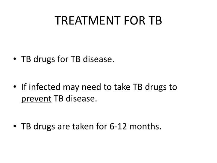 TREATMENT FOR TB