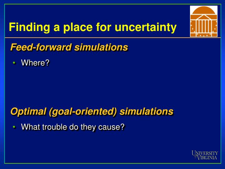 Finding a place for uncertainty