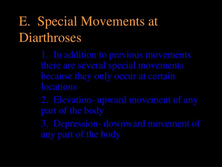 e special movements at diarthroses n.