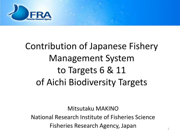 contribution of japanese fishery management system to targets 6 11 of aichi biodiversity targets n.