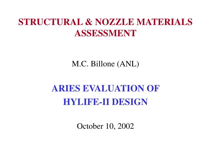 structural nozzle materials assessment n.