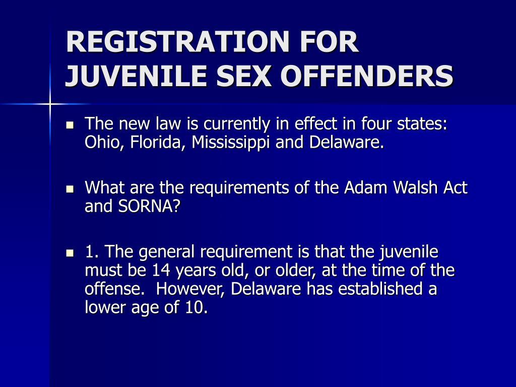 REGISTRATION FOR JUVENILE SEX OFFENDERS