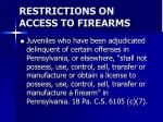 restrictions on access to firearms