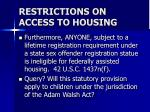 restrictions on access to housing24