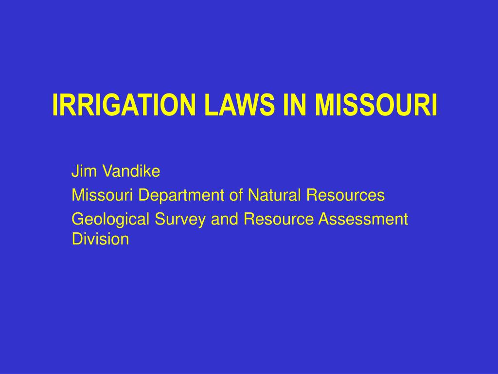 IRRIGATION LAWS IN MISSOURI