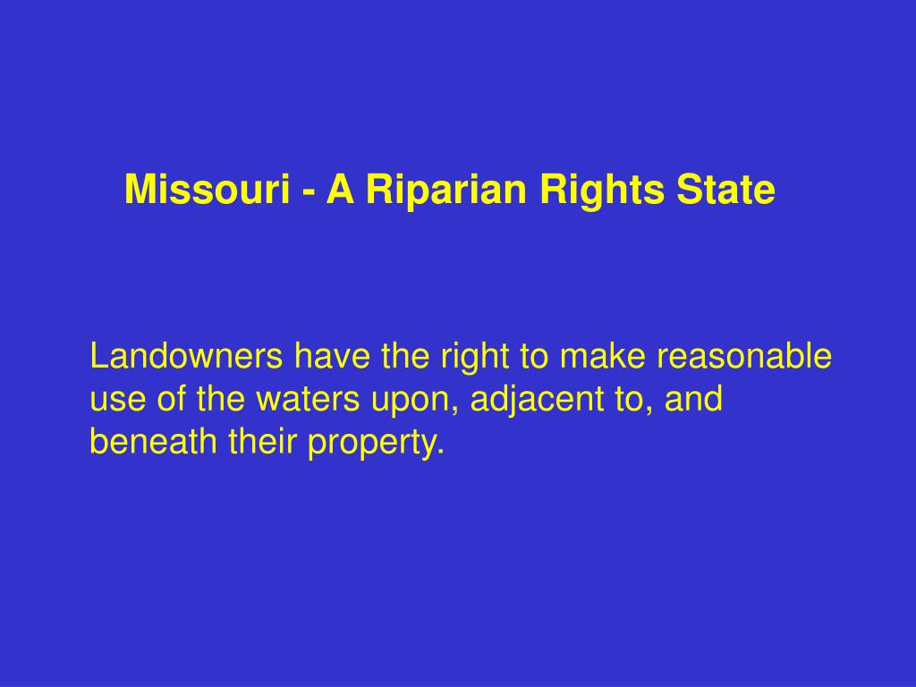 Missouri - A Riparian Rights State