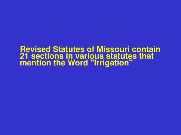 Revised Statutes of Missouri contain