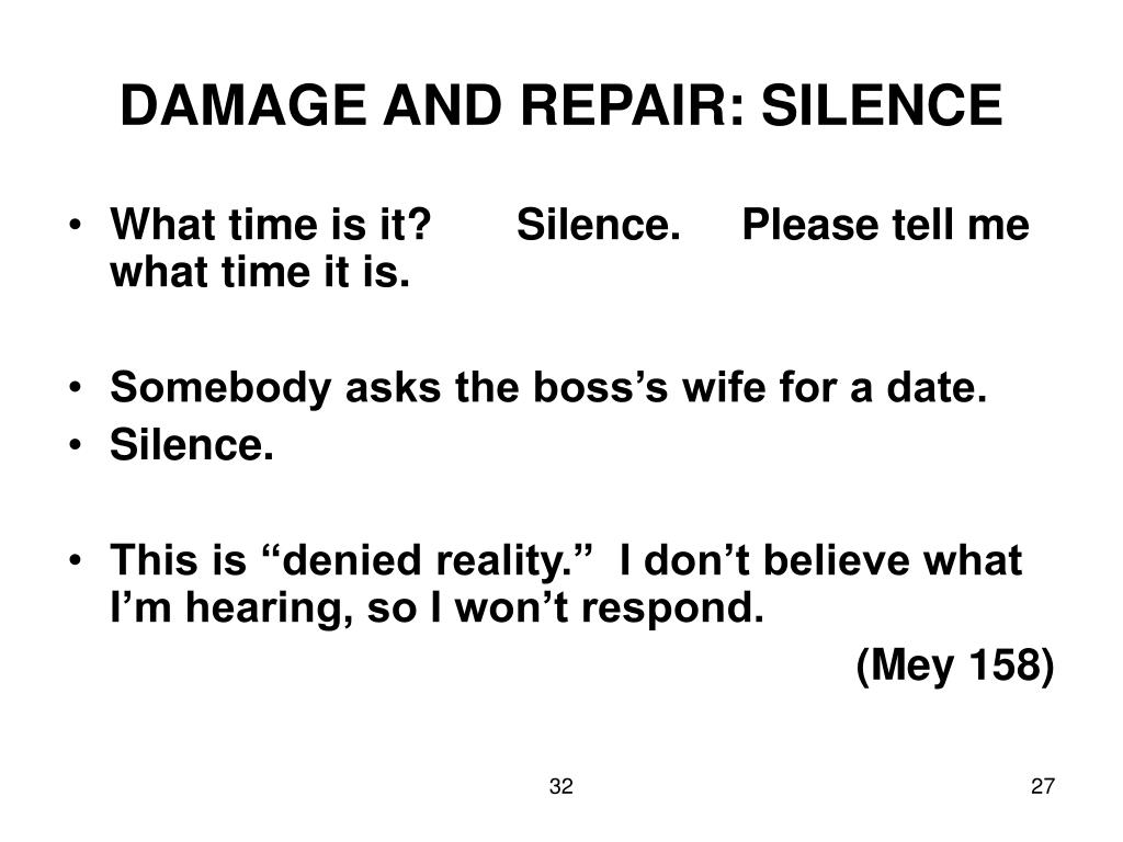 DAMAGE AND REPAIR: SILENCE
