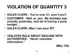 violation of quantity 3
