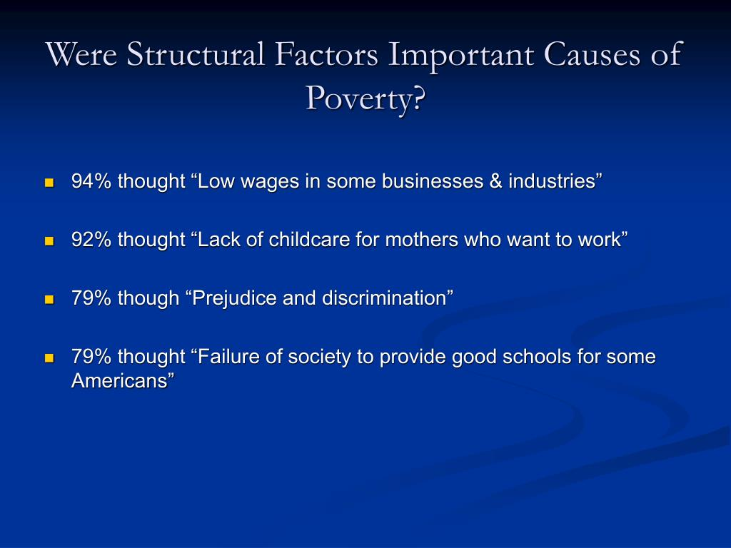 Were Structural Factors Important Causes of Poverty?