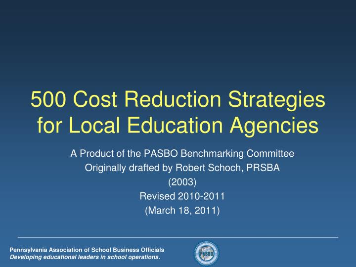 500 cost reduction strategies for local education agencies n.