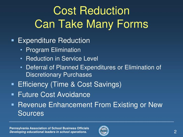 Cost reduction can take many forms
