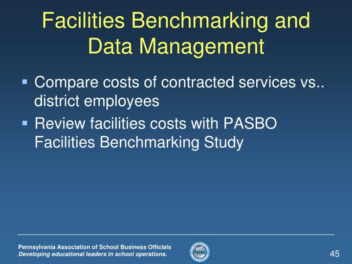 Facilities Benchmarking and Data Management