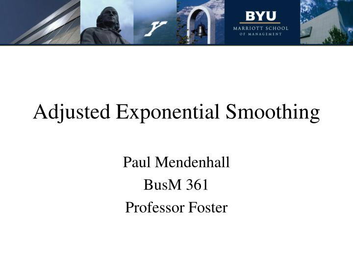 adjusted exponential smoothing n.