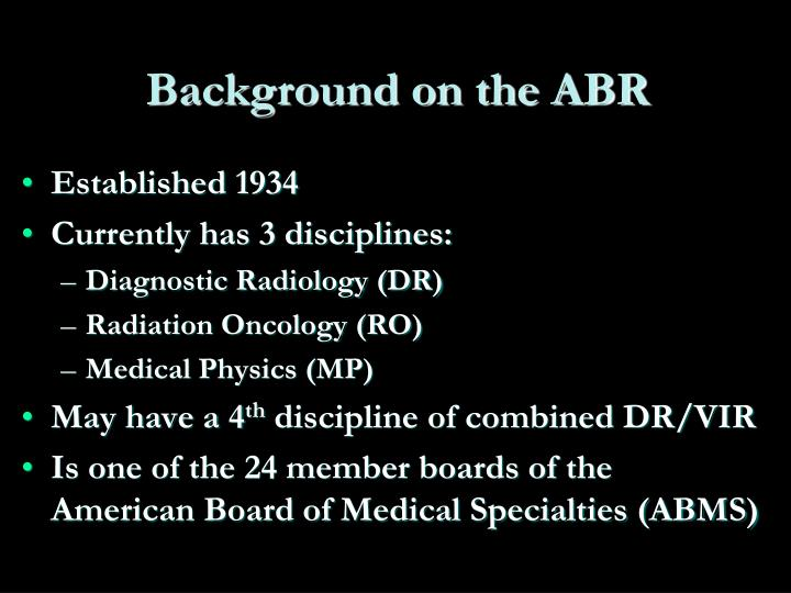 Background on the ABR