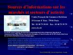 sources d informations sur les march s et secteurs d activit21