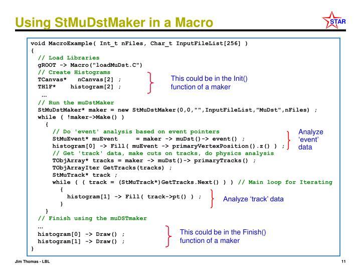 Using StMuDstMaker in a Macro