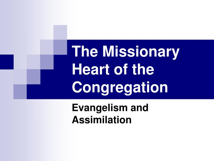 the missionary heart of the congregation n.