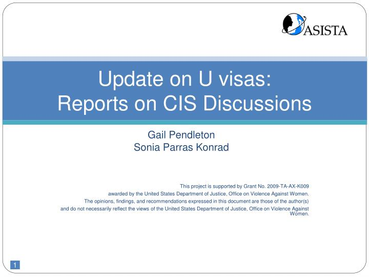 update on u visas reports on cis discussions n.