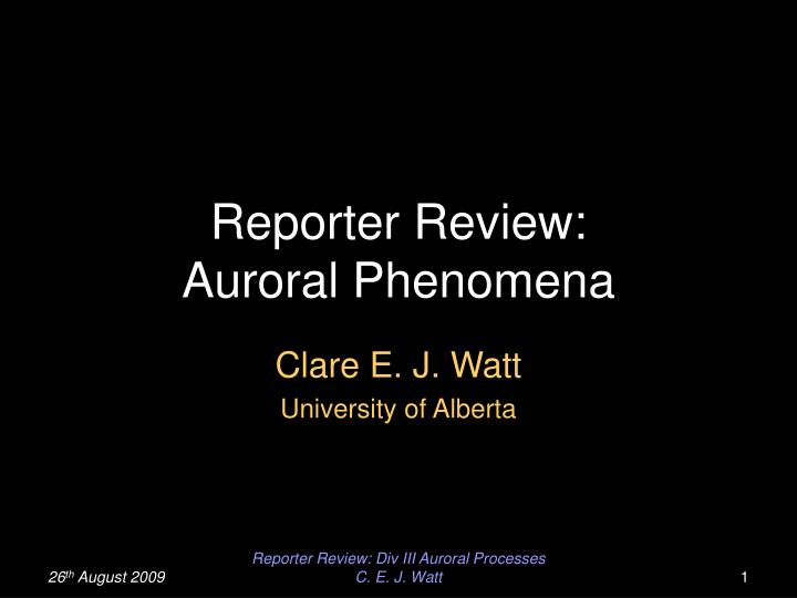 reporter review auroral phenomena n.