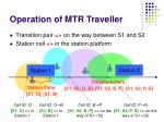 operation of mtr traveller
