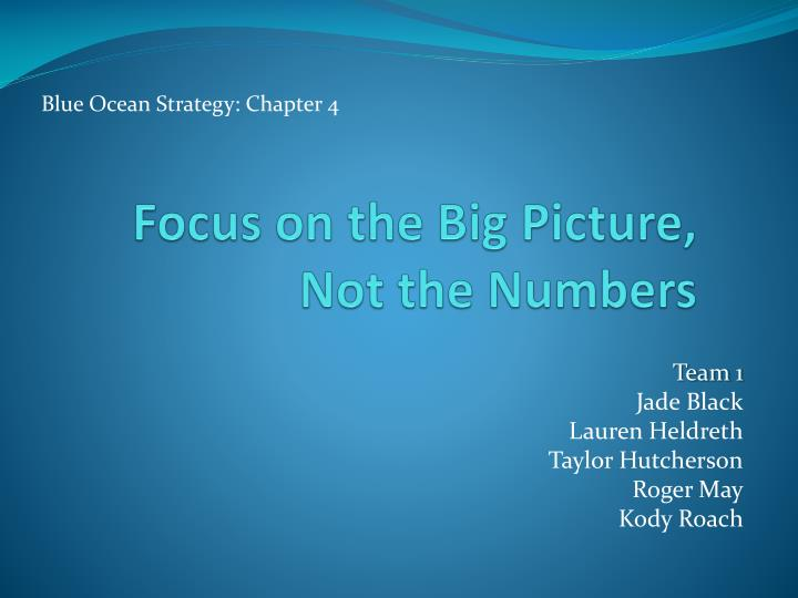 focus on the big picture not the numbers n.