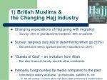 1 british muslims the changing hajj industry