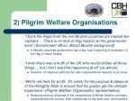 2 pilgrim welfare organisations