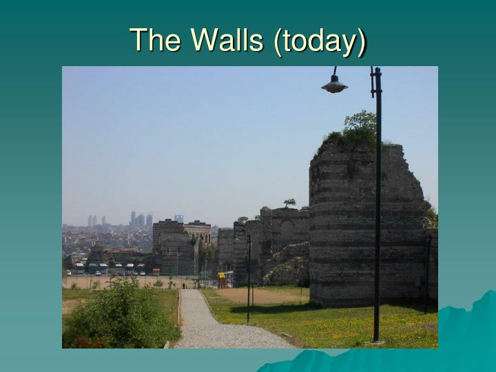 The Walls (today)