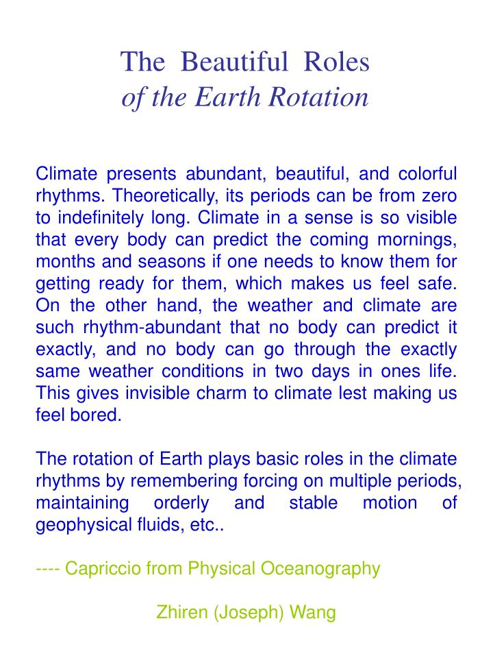 the beautiful roles of the earth rotation n.