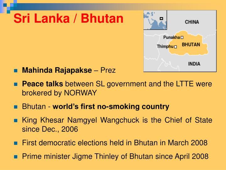 Sri Lanka / Bhutan