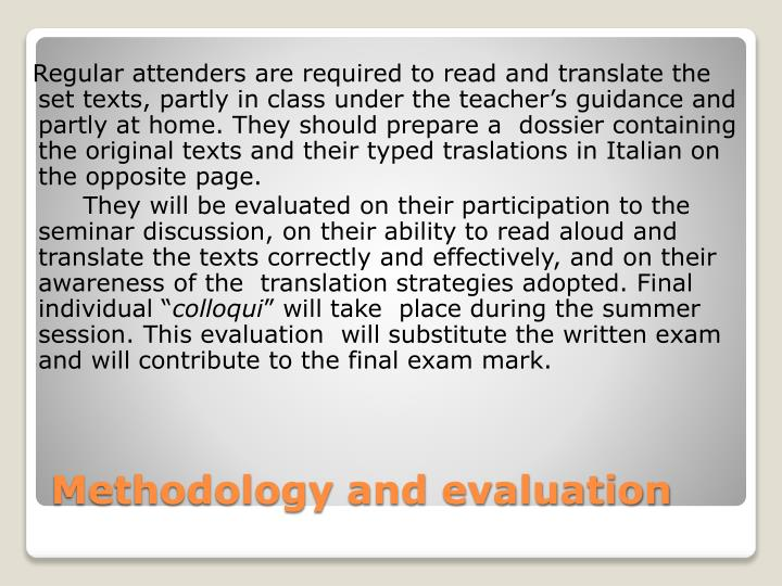 Methodology and evaluation