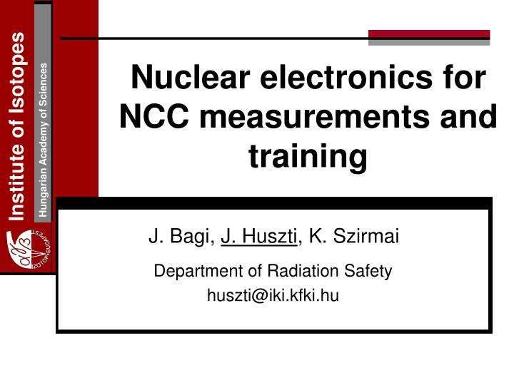 nuclear electronics for ncc measurements and training n.