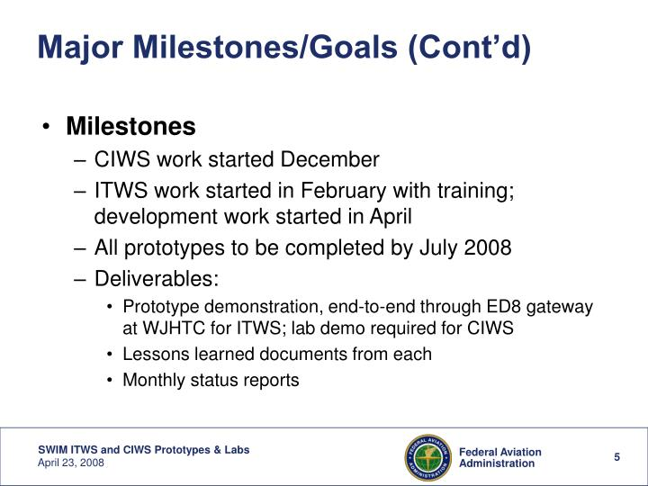 Major Milestones/Goals (Cont'd)