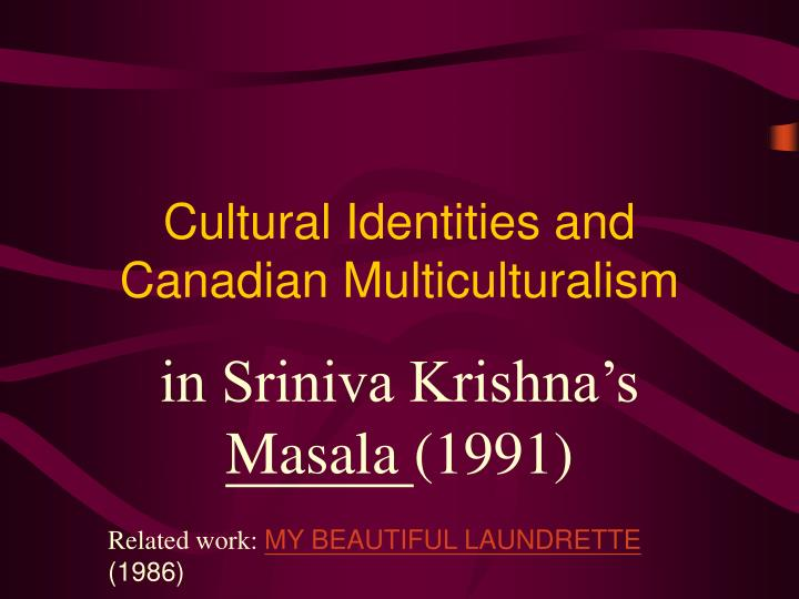 cultural identities and canadian multiculturalism n.