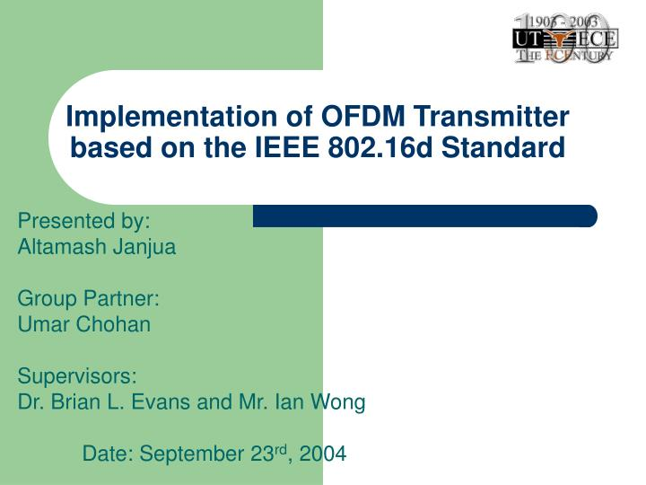 implementation of ofdm transmitter based on the ieee 802 16d standard n.