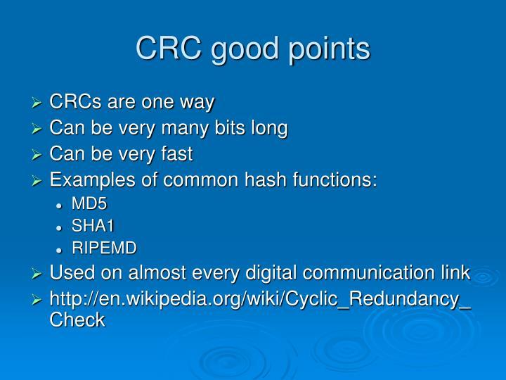CRC good points