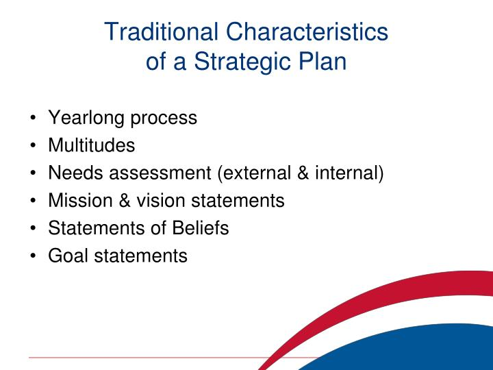understanding the process of strategic planning Strategic planning is a process by which an organization develops a long-term vision and a plan to implement it the process requires you to analyze both the internal and external environment of.
