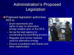 administration s proposed legislation