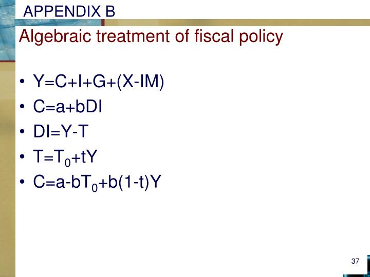 Algebraic treatment of fiscal policy