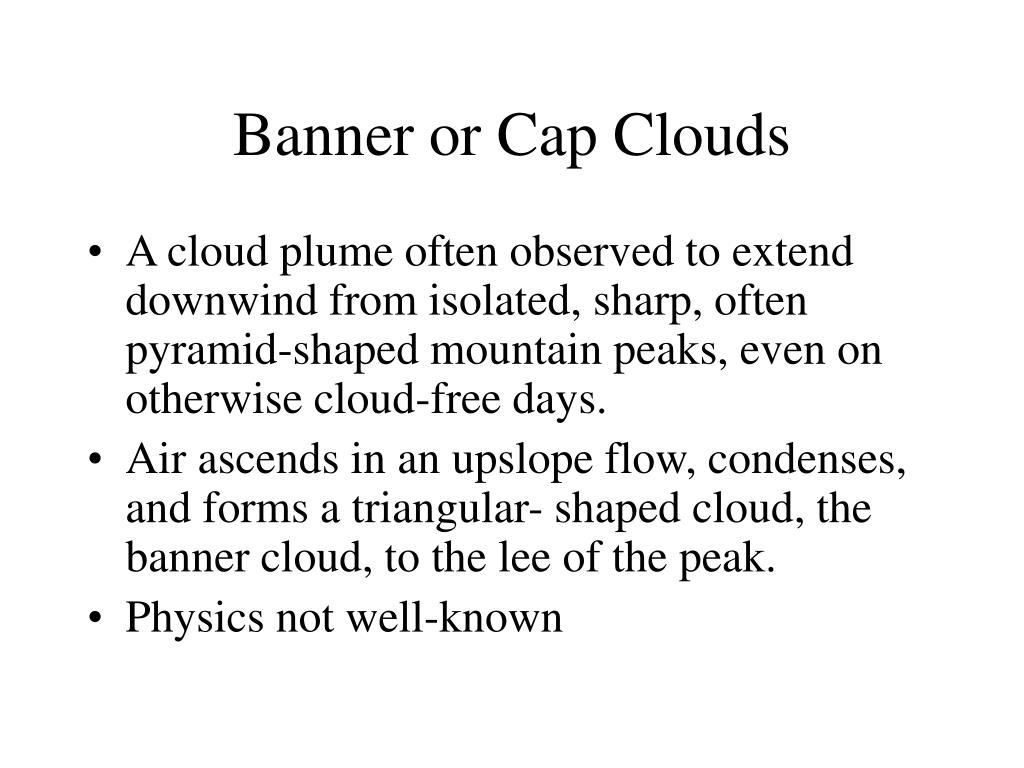 Banner or Cap Clouds