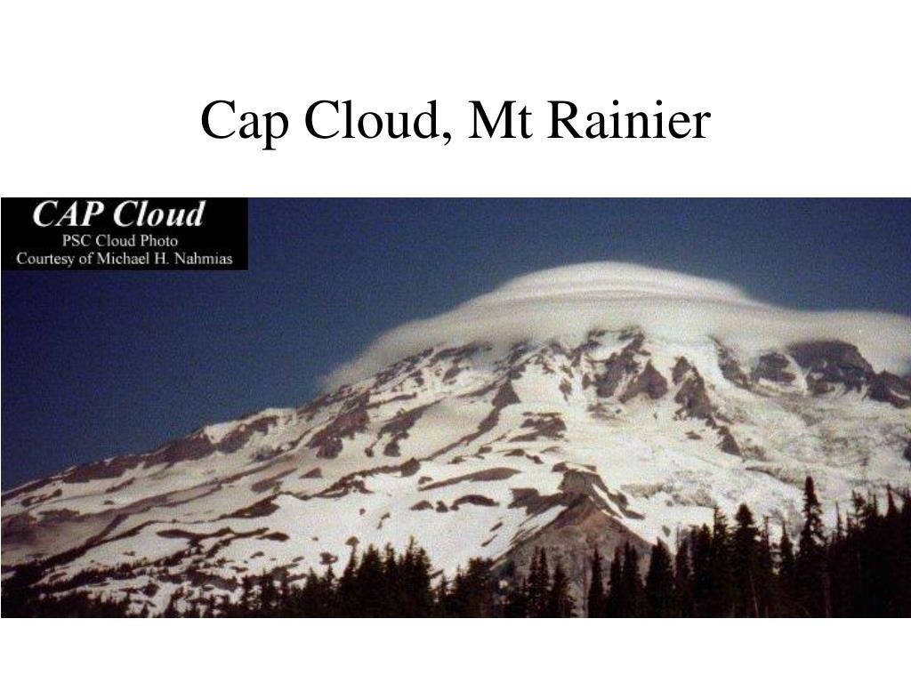 Cap Cloud, Mt Rainier