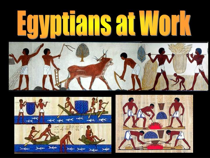 Egyptians at Work