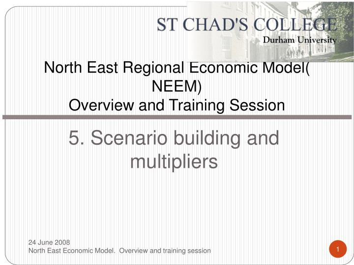 north east regional economic model neem overview and training session n.